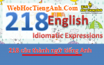 Get it over and done with - 218 câu thành ngữ tiếng Anh