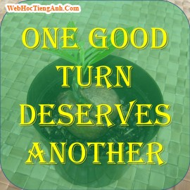 One good turn deserves another, 500, Uyên Vũ, Academy.MuaBanNhanh.com, 17/09/2013 13:12:23